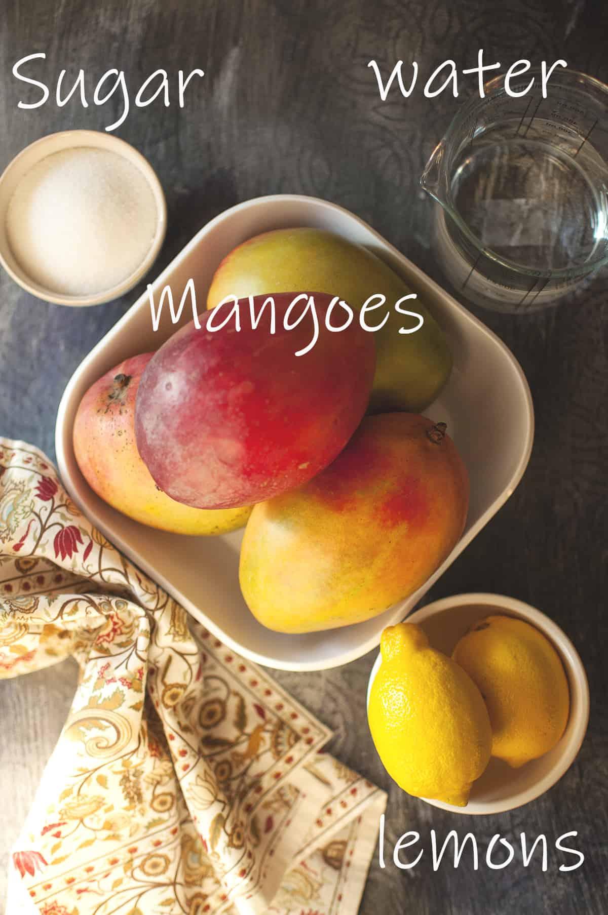 Ingredients - Mangoes, sugar, water and lemons