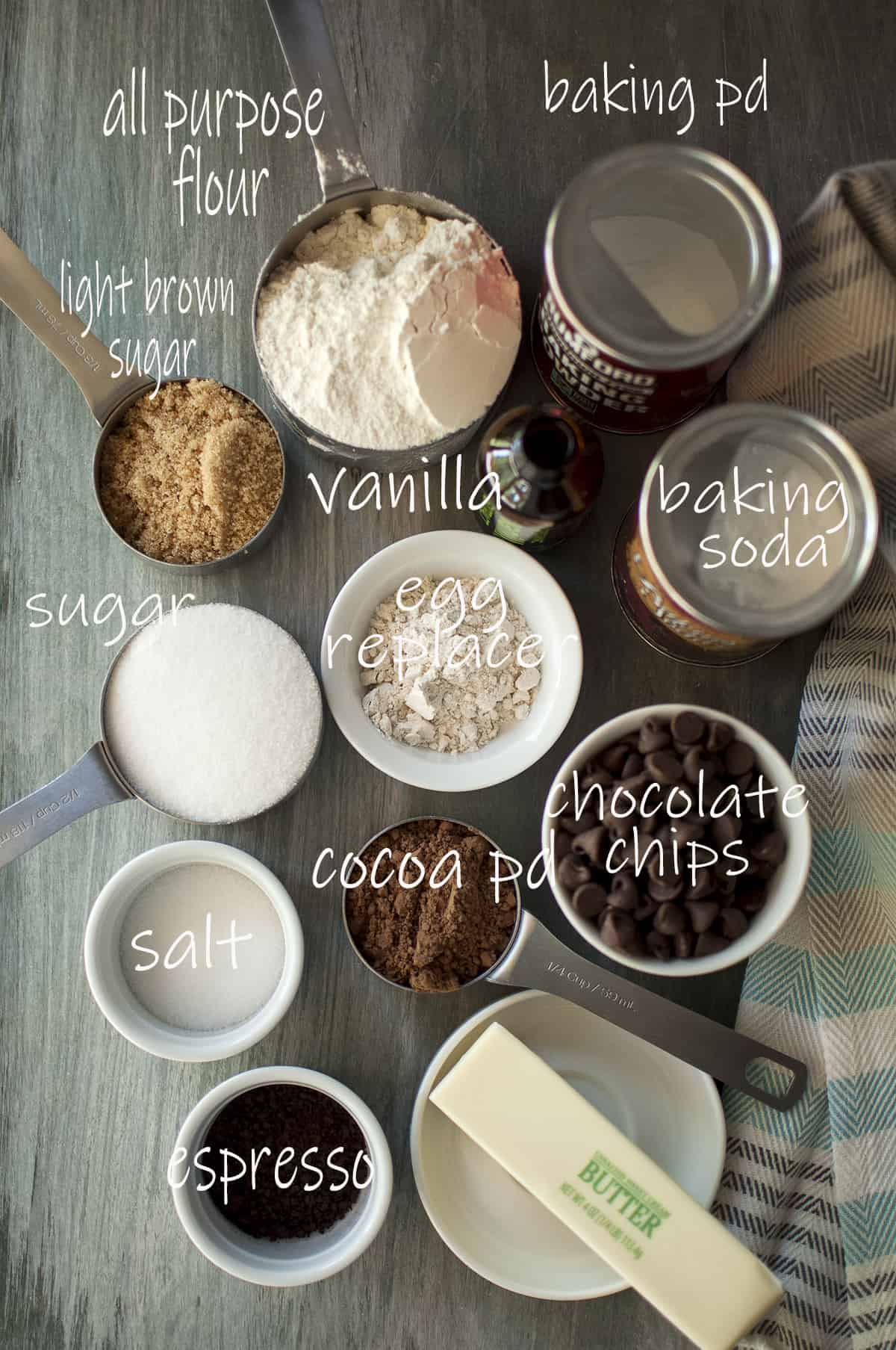 Ingredients needed - flour, sugar, salt, espresso, butter, cocoa powder, egg replacer, baking soda, baking powder, vanilla