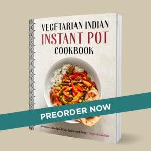 Vegetarian Indian Instant Pot Cookbook
